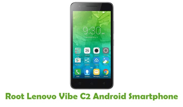 How To Root Lenovo Vibe C2 Android Smartphone