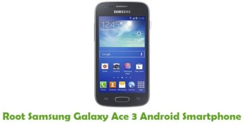 Root Samsung Galaxy Ace 3