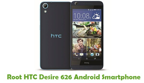 How To Root HTC Desire 626 Android Smartphone