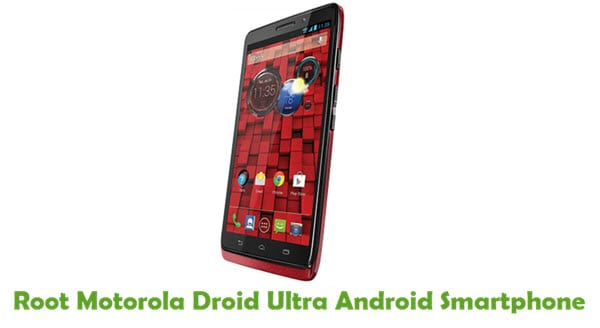 How To Root Motorola Droid Ultra Android Smartphone