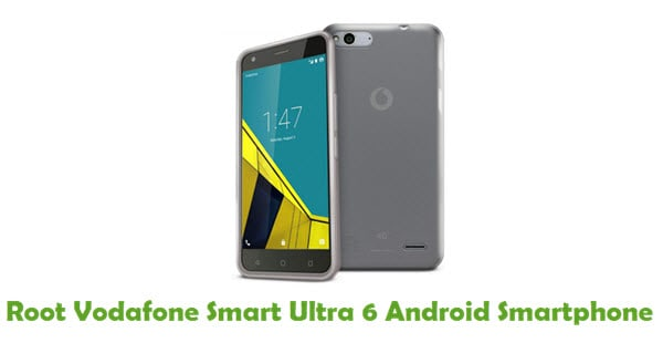 How To Root Vodafone Smart Ultra 6 Android Smartphone