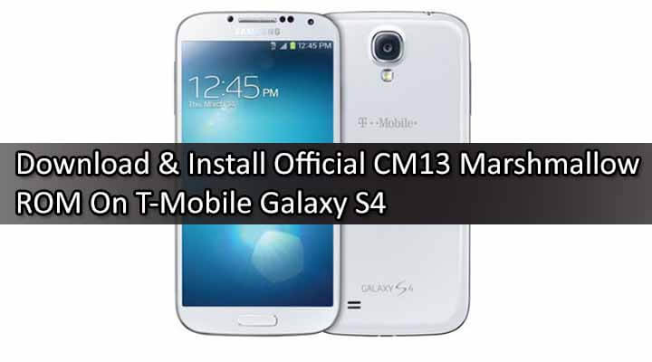 Stock rom is the original android database code of your mobile device. CM13 Download Official CyanogenMod 13 T-Mobile Galaxy S4