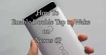 Enable Double Tap to Wake on Nexus 6P