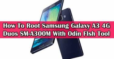 Root Samsung Galaxy A3 4G Duos SM-A300M