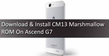 Download & Install CM13 Marshmallow ROM On Ascend G760