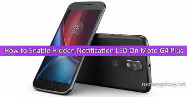 How to Enable Hidden Notification LED On Moto G4 Plus 2016