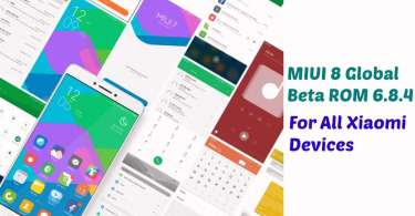 Download & Install MIUI 8 Global Beta ROM 6.8.4 For Xiaomi devices