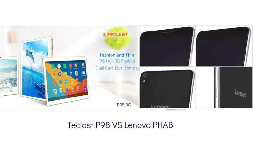 Teclast P98 VS Lenovo PHAB: Which One You Should Get ?