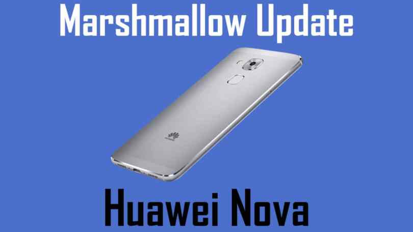 Update Huawei Nova to Android 7.0 Nougat [EMUI 5.0]