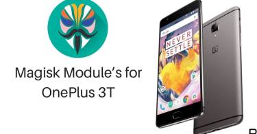 Magisk Module's on OnePlus 3T