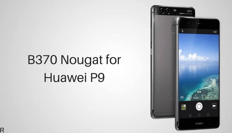 B370 Nougat on Huawei P9