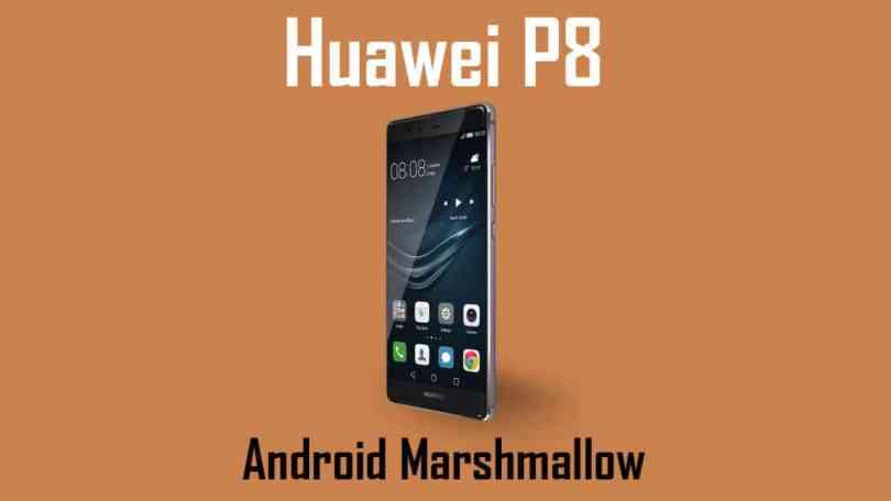 Download Huawei P8 B397 Marshmallow Update