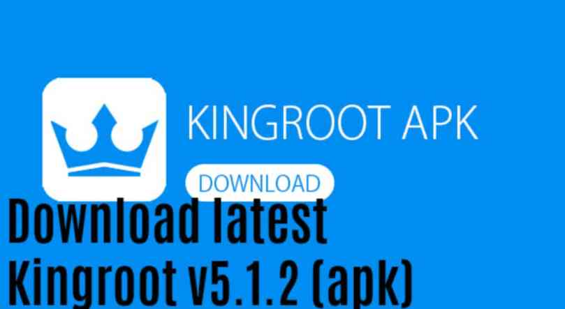 Download Kingroot Latest