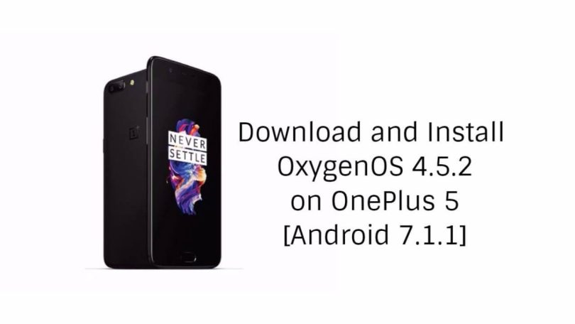 Download and Install OxygenOS 4.5.2 On OnePlus 5