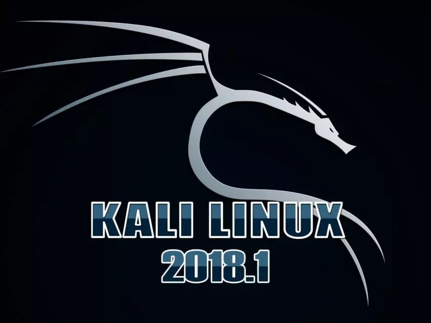 Kali Linux 2018.1 Features, Tools, Download and Upgrade