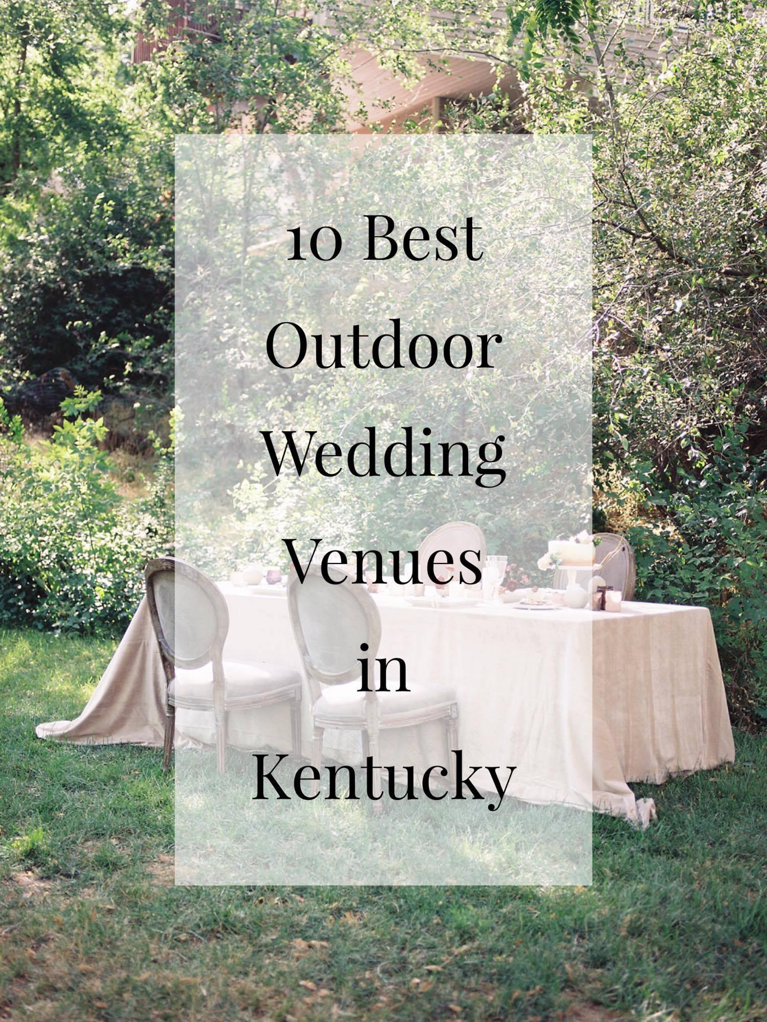 10 Best Outdoor Wedding Venues In Kentucky