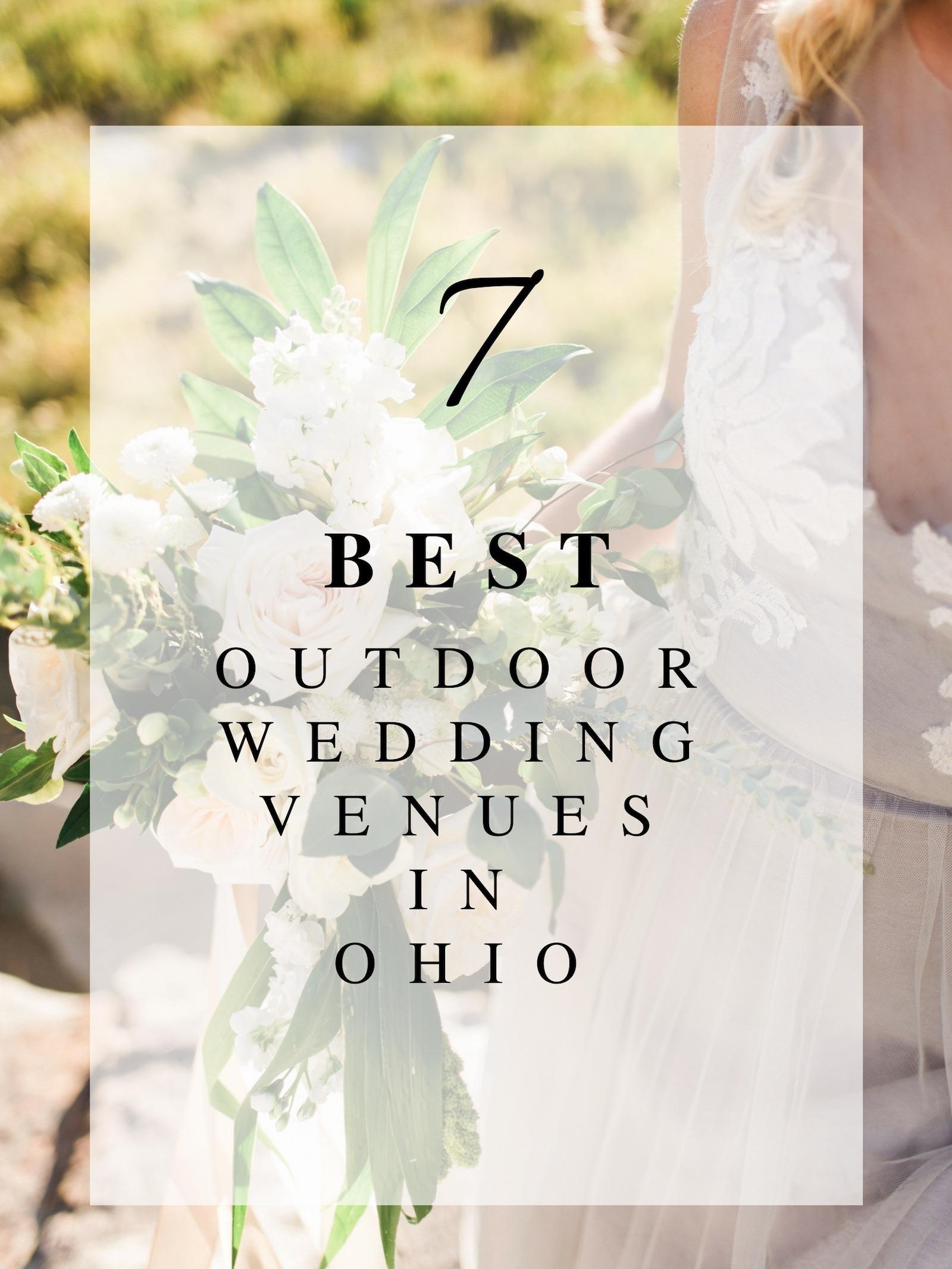 7 Best Outdoor Wedding Venues in Ohio - Roots Floral Design