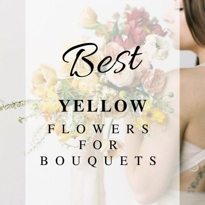 Best Yellow Flowers for Wedding Bouquets