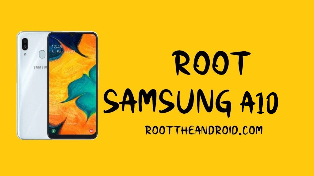 Root Samsung Galaxy A10 SM-A105 Pie 9.0 Using TWRP