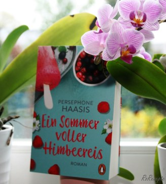 Ein Sommer voller Himbeereis - Persephone Haasis