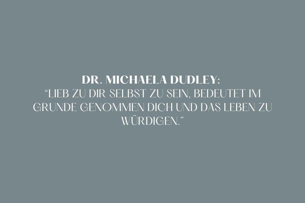 Dr. Michaela Dudley