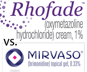 Rhofade vs. Mirvaso - trial them before you leave the surgery