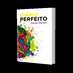 Diário Perfeito – 120 dias de Criatividade