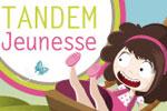 2010 : Tandem jeunesse – Projet 8 (événement coordonnant 200 auteurs et illustrateurs pour créer des projets jeunesse)