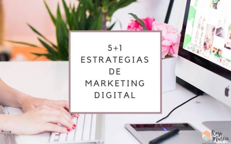 6 estrategias en marketing digital y online