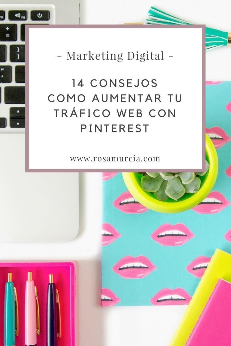 14 consejos sobre estrategia Pinterest para incrementar el tráfico de tu web o blog de forma efectiva y masiva