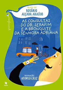 As consultas do Dr. Serafim e a bronquite da Senhora Adriana