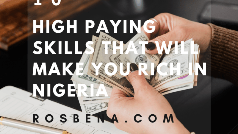 10 High Paying Skills That Will Make You Rich In Nigeria