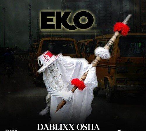 [EP] Dablixx Osha – Eko