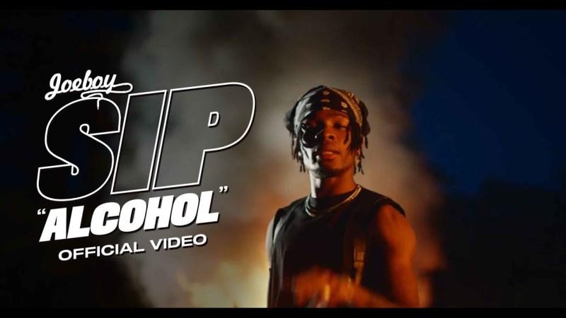 [Music Video] Joeboy – Sip (Alcohol)
