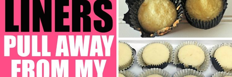 Why Do My Cupcake Liners Pull Away From The Cupcakes