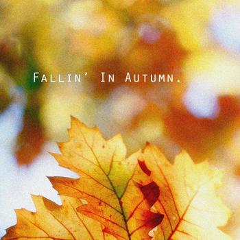 """Slik D """"Fallin in Autumn EP"""""""