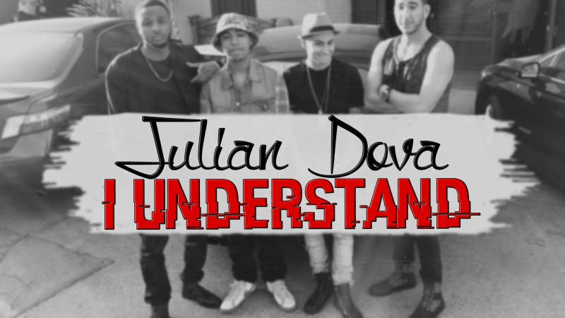 "Julian Dova ""I Understand"" (Mastered)"
