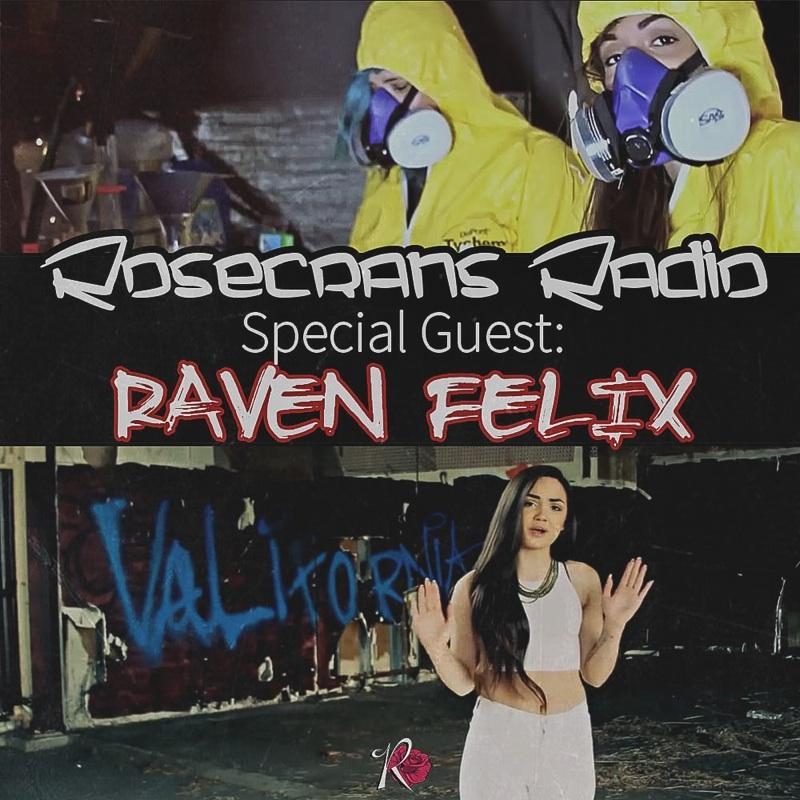 Raven Felix Interview With Rosecrans Radio!