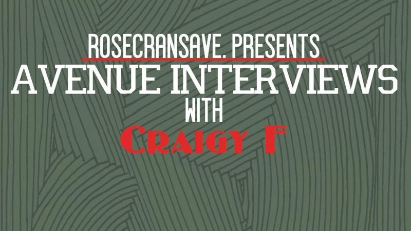 EXCLUSIVE: Avenue Interviews Craigy F