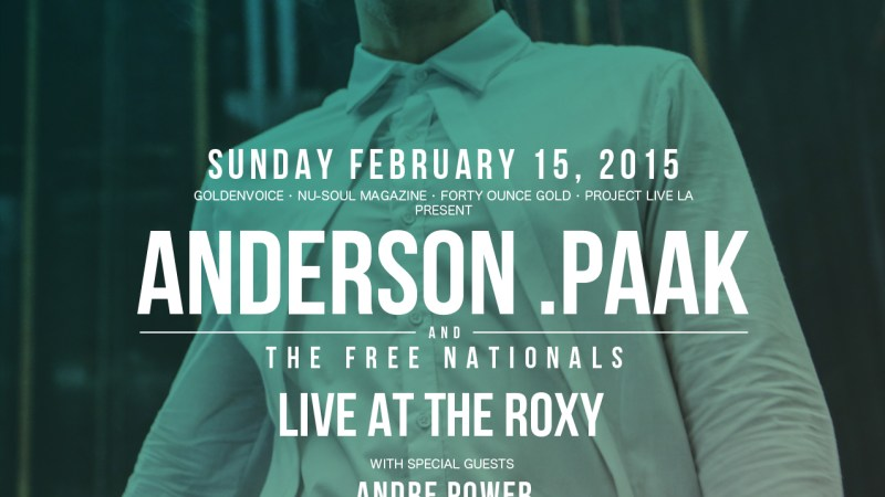 Anderson .Paak Live at The Roxy 2/15/15