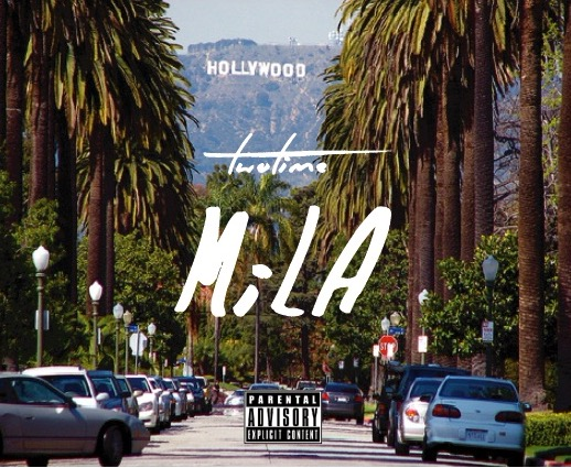 "Two Time ""MiLA"" Produced by David Bait"