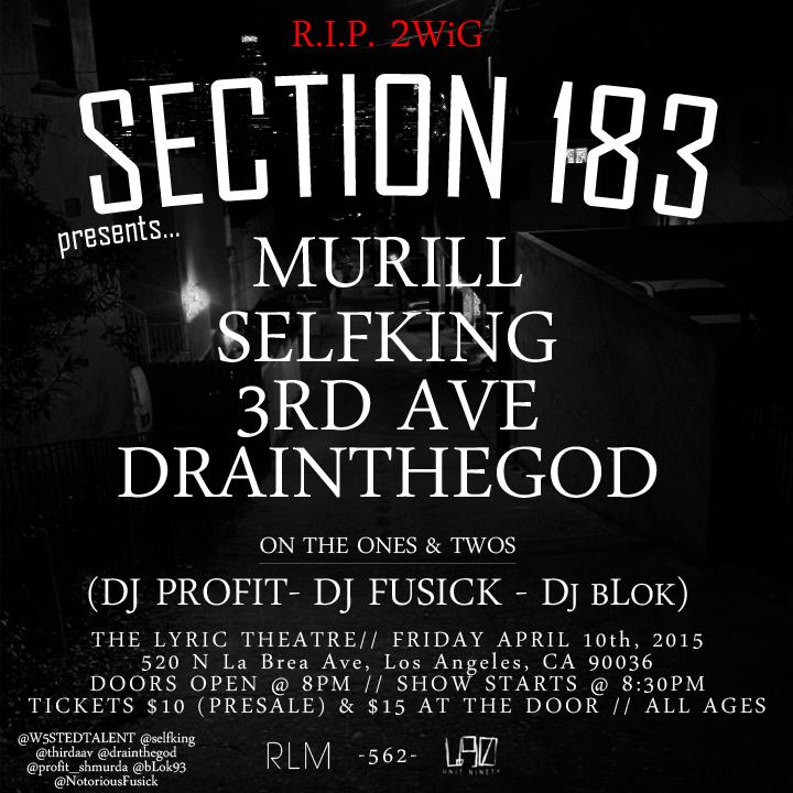 Murill x Selfking x 3rd Ave x DrainTheGod LIVE! 4/10