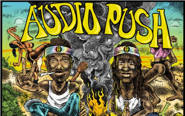 "Audio Push ""The Good Vibe Tribe"" Mixtape"