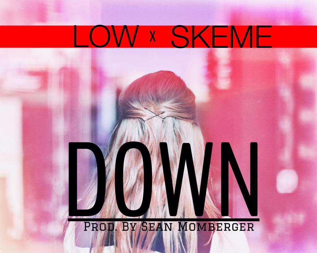 "Low x Skeme ""Down"" Prod Sean Momberger"