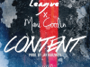 "League ft Mani Coolin' ""Content"" Prod Jay Kurzweil"