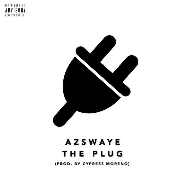 "Az Swaye ""The Plug"" Prod Cypress Moreno"