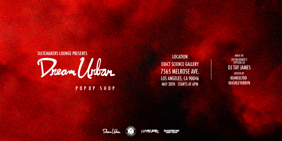 Dream Urban Pop-Up Shop 5/30/15