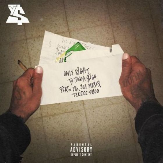 """Ty Dolla $ign """"Only Right"""""""