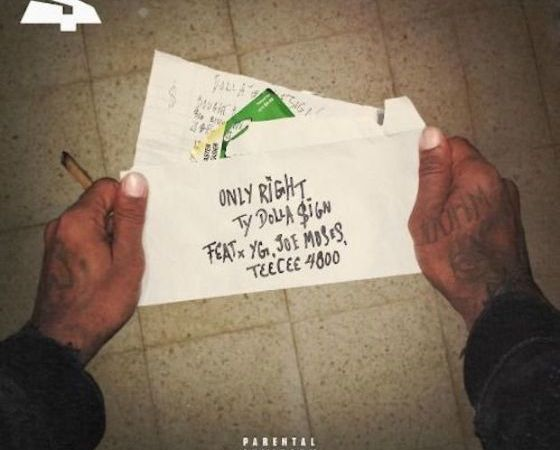 "Ty Dolla $ign ""Only Right"""