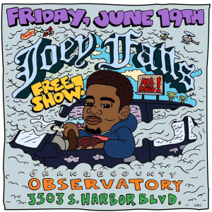 Joey Fatts Free Show June 19th, 2015